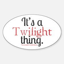 Twilight Thing 2 Sticker (Oval)