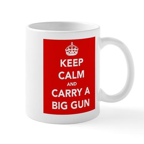 Carry a Big Gun.... Mug