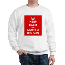 Carry a Big Gun.... Sweatshirt