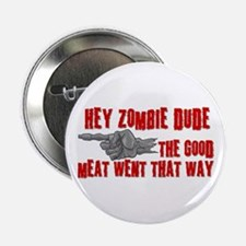"""Zombies Good Meat 2.25"""" Button"""