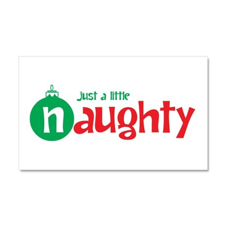 Just a Little Naughty Car Magnet 20 x 12