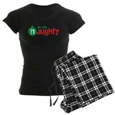 Just a Little Naughty Pajamas