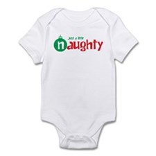 Just a Little Naughty Infant Bodysuit