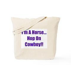 I'm a Horse-Purple Tote Bag