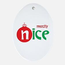 Christmas Mostly Nice Ornament (Oval)