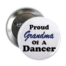 Grandma of a Dancer Button