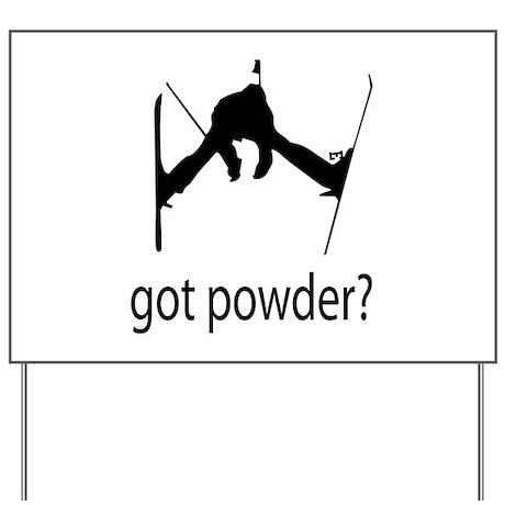 got powder? Yard Sign