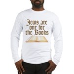 Jewsare One for the Books Long Sleeve T-Shirt