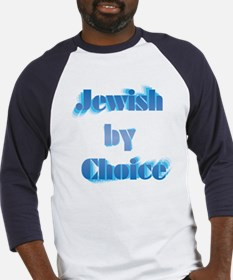 Jewish by choice Baseball Jersey