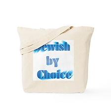 Jewish by choice Tote Bag