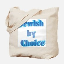 Jewish by choice Tote Bag