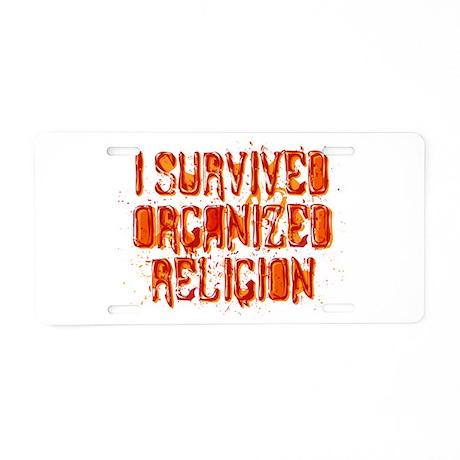 I Survived Organized Religion Aluminum License Pla