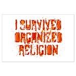 I Survived Organized Religion Large Poster