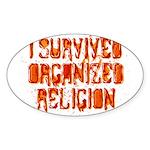 I Survived Organized Religion Sticker (Oval 50 pk)
