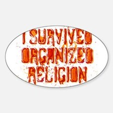 I Survived Organized Religion Decal