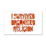 I Survived Organized Religion Car Magnet 20 x 12