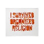I Survived Organized Religion Throw Blanket