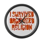 I Survived Organized Religion Large Wall Clock