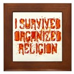 I Survived Organized Religion Framed Tile