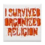 I Survived Organized Religion Tile Coaster