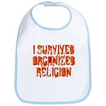 I Survived Organized Religion Bib