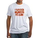 I Survived Organized Religion Fitted T-Shirt