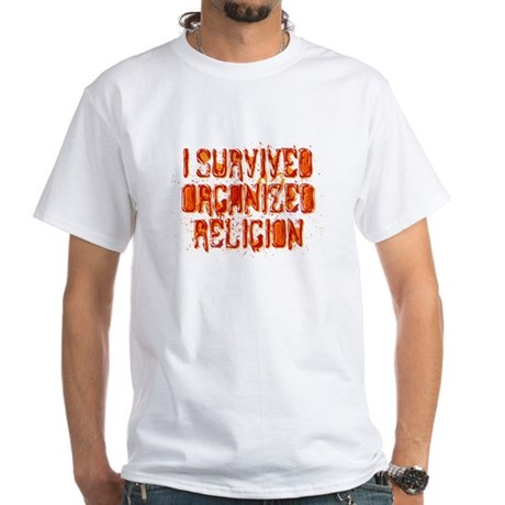 I Survived Organized Religion White T-Shirt