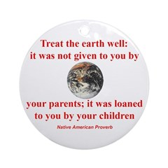 NATIVE AMERICAN PROVERB Ornament (Round)