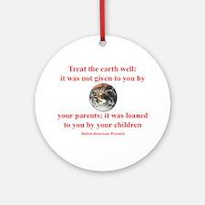 NATIVE AMERICAN PROVERB Ornament (Round)