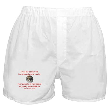NATIVE AMERICAN PROVERB Boxer Shorts