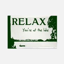 Relax You're At The Lake Rectangle Magnet