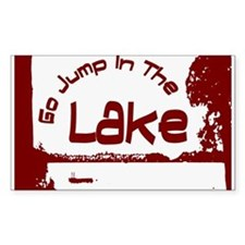 Relax You're At The Lake Decal