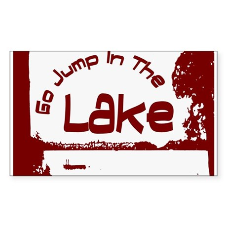 Relax You're At The Lake Sticker (Rectangle)