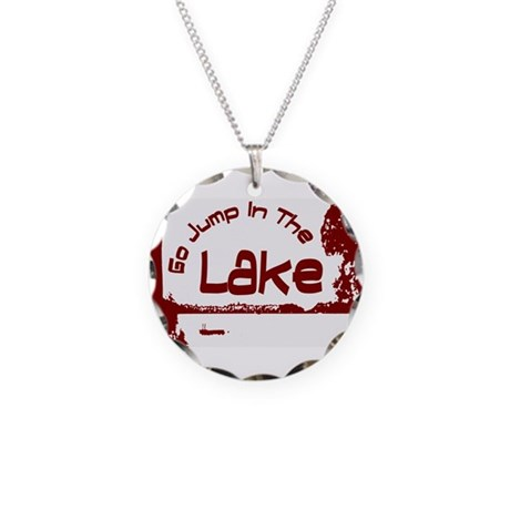 Relax You're At The Lake Necklace Circle Charm