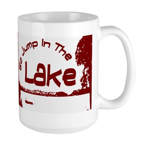 Relax You're At The Lake Large Mug