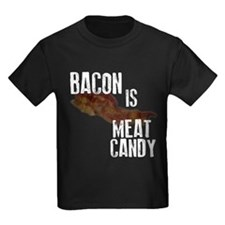 Bacon Is Meat Candy T