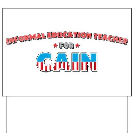 Informal education teacher fo Yard Sign