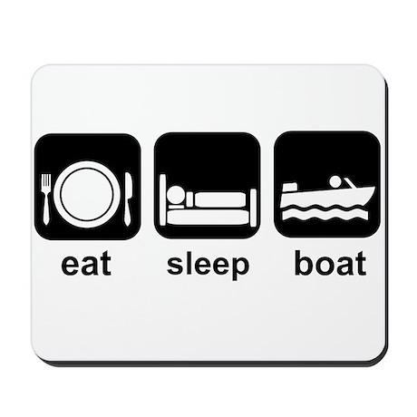 Eat Sleep Boat Mousepad