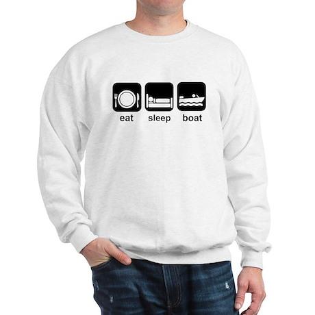 Eat Sleep Boat Sweatshirt