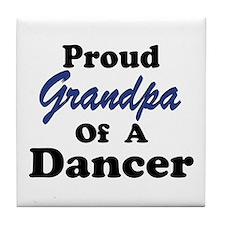 Grandpa of a Dancer Tile Coaster