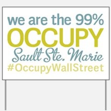 Occupy Sault Ste. Marie Yard Sign