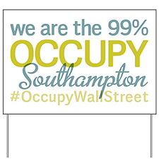 Occupy Southampton Yard Sign