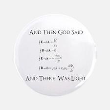 """And God Said... Funny 3.5"""" Button"""