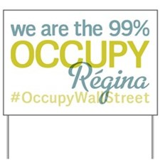 Occupy Regina Yard Sign