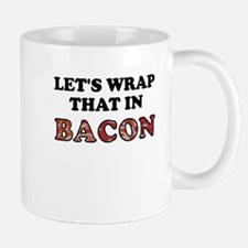Wrap That In Bacon Mug