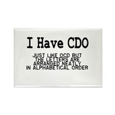 I Have CDO Rectangle Magnet