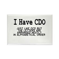 I Have CDO Rectangle Magnet