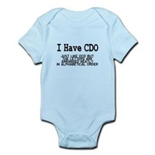 I Have CDO Infant Bodysuit