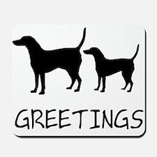 Greetings Dog Sniffs Mousepad