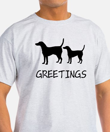 Greetings Dog Sniffs T-Shirt